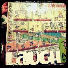 """comics glued on canvas with mod poge and then hot glued """"laugh"""" onto canvas..."""