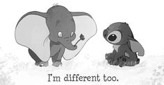 I'm different too | Dumbo | Lilo & Stitch Dying of cuteness, and teared up a little.