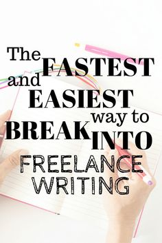 The FASTEST and EASIEST way to break into freelance writing! Here, I'm explaining how to get started freelancing, where to find jobs, what courses to take if you need extra help, and more! If you want to be a freelance writer, don't miss this post!