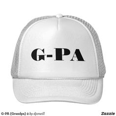 G-PA (Grandpa) 2 Trucker Hat. Grand dad doesn't have to be a gangster to rock this lid. It is a fun and unique abbreviation of grand-pa. Different colors available. Step up Papa's game with some style.