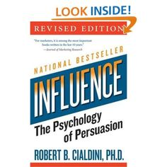 Influence: The Psychology of Persuasion (Collins Business Essentials) (9780061241895): Robert B. Cialdini: Books