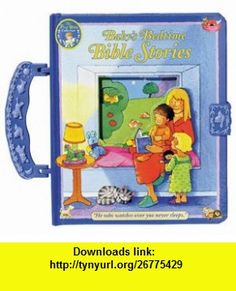 Babys Bedtime Bible Stories (The First Bible Collection) (9780784712078) Allia Zobel-Nolan , ISBN-10: 0784712077  , ISBN-13: 978-0784712078 ,  , tutorials , pdf , ebook , torrent , downloads , rapidshare , filesonic , hotfile , megaupload , fileserve
