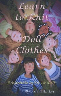 """Learn to Knit Doll Clothes - 18"""" Dolls"""