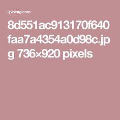 8d551ac913170f640faa7a4354a0d98c.jpg 736×920 pixels
