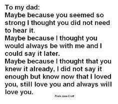 To dad.