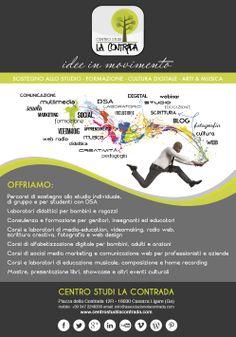 CENTRO STUDI LA CONTRADA - idee in movimento Laboratorio multimediale di sostegno allo studio, formazione educativa, arti e musica, media education, comunicazione e cultura digitale a Casarza Ligure (Ge).