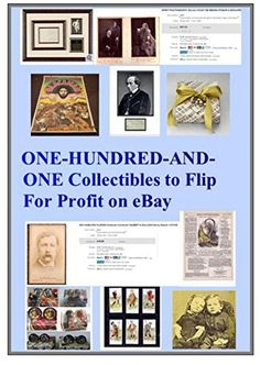 101 COLLECTIBLES TO FLIP FOR PROFIT ON EBAY: Make Money o... https://www.amazon.com/dp/B077D5BNQQ/ref=cm_sw_r_pi_dp_x_H-tgAbGXVP9CR