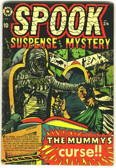 Spook Tales of suspense and mystery #24 The mummy's curse!!