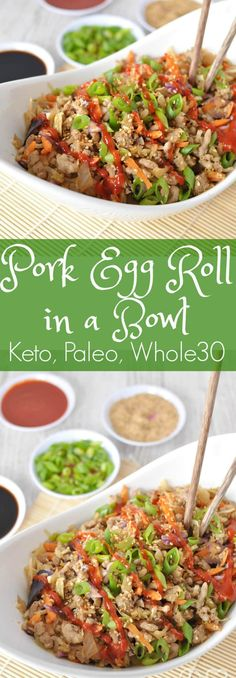 The ever so addicting Paleo Pork Egg Roll in a Bowl. Super easy to make, and oh so satisfying. Low Carb Pork Egg roll in a bowl (Crack Slaw).