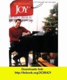 Jim Brickman -- Joy Piano Solo  Piano/Vocal/Chords (9780739070376) Alfred Publishing Staff , ISBN-10: 0739070371  , ISBN-13: 978-0739070376 ,  , tutorials , pdf , ebook , torrent , downloads , rapidshare , filesonic , hotfile , megaupload , fileserve