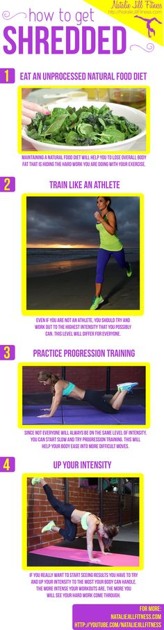 Quick tips for how to get SHREDDED! :) Click the image to read more and watch the full video! http://nataliejillfitness.com/how-do-i-get-shredded/