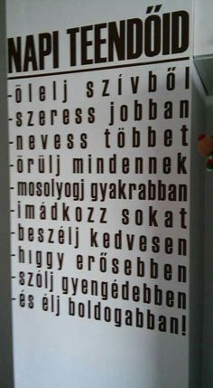 Mai teendőid !!! Good Sentences, Kids Room Design, Beer Label, Daily Motivation, Positive Thoughts, Just Love, Life Is Good, Qoutes, To My Daughter