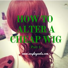 how to alter a cheap wig part 1