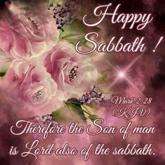 Sabbath Wishes - Bing images Happy Sabbath Images, Happy Sabbath Quotes, Sabbath Day Holy, Sabbath Rest, Saturday Sabbath, Bible Quotes Images, Spiritual Prayers, Spiritual Awakening, Strong Faith