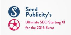 The Ultimate SEO Starting XI for the 2016 Euros