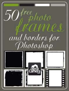 50 free photo frames and borders for Photoshop http://www.digitalcameraworld.com/2010/03/18/50-free-photo-frames-and-borders-for-photoshop/