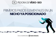 Píldora de vídeo-SEO: primeros pasos en un nicho posicionado | B30 Video Seo, Internet, Marketing