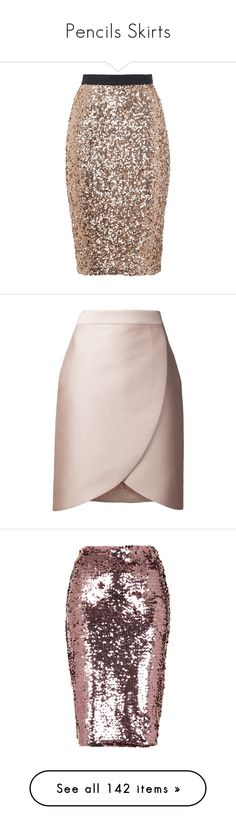"""""""Pencils Skirts"""" by carolines-closet ❤ liked on Polyvore featuring skirts, wet look skirt, sequin pencil skirt, french connection skirt, gold pencil skirt, sparkly pencil skirt, short skirts, pink skirt, short pencil skirt and knee length pencil skirt"""