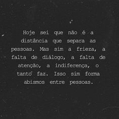 Best Quotes, Love Quotes, Inspirational Quotes, More Than Words, Some Words, Vixx, Poetry Text, Portuguese Quotes, Positive Inspiration
