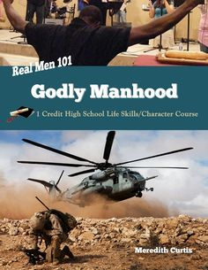 Real Men 101: Godly Manhood E-book by Meredith Curtis. 1 Credit High School Life Skills Class.