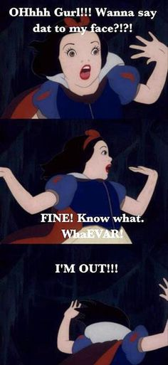 Ok, I found this really funny!! Snow White