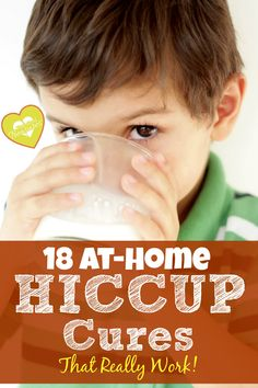 Got the hiccups? Does your child have the hiccups? Here are 18 at-home hiccup cures that actually work -- for you or your child! Give them a try!