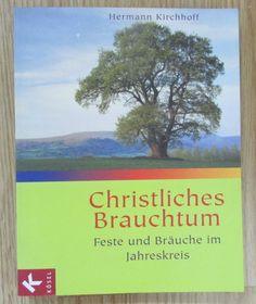 Christliches Brauchtum * Feste und Bräuche im Jahreskreis * Kirchhoff 1995