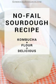 Easy no-fail sourdough recipe. Simple Kombucha Sourdough with two ingredients. Clear instructions for creating your own kombucha sourdough. Real Food Recipes, Dessert Recipes, Yummy Food, Fast Recipes, Health Recipes, Kefir, Kombucha Flavors, Kombucha Scoby, Probiotic Drinks