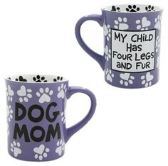 "Adorable mug for the ""Dog Mom"" on your holiday shopping list! BONUS! 20% of every purchase will be donated to help support the Humane Society of the United States!"