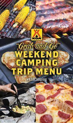"""Grab and Go"" Weekend Camping Trip Menu More"
