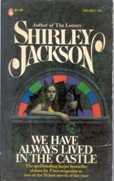 We Have Always Lived in the Castle: Shirley Jackson: 9780140071078: Amazon.com: Books