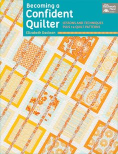 Becoming a Confident Quilter