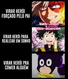 Boku no Hero Academia Anime Meme, Otaku Meme, Anime Chibi, Anime Naruto, Anime Manga, My Hero Academia Manga, Boku No Hero Academia, Memes Br, Funny Memes