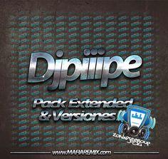descargar Pack Extended & versiones 2 - DjPiiipe | DESCARGAR MUSICA REMIX GRATIS