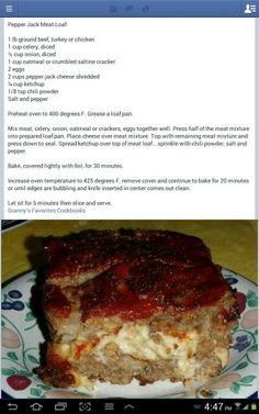 Pepperjack meatloaf If this is anything like the meatloaf from Ajaxs  restaurant @ Ole Miss, I'll be a happy camper.