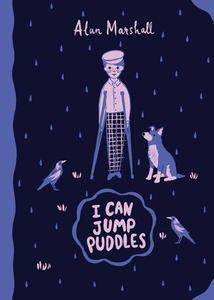 I Can Jump Puddles: Alan Marshall