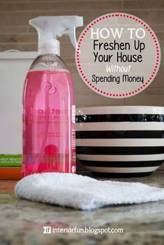 These tips will help you freshen up your spaces today!