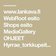 www.lankava.fi WebRoot esito Shops esito MediaGallery OHJEET Hyrrae_torkkupeitto_17062011.pdf