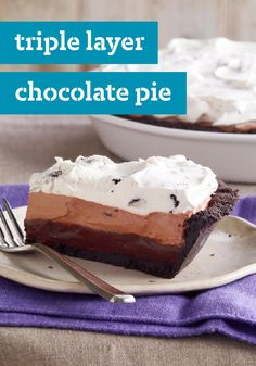 Triple Layer Chocolate Pie -- Three is the magic number, especially when it comes to pie. Each cool, creamy, chocolaty layer in this dessert recipe is more delicious than the last.