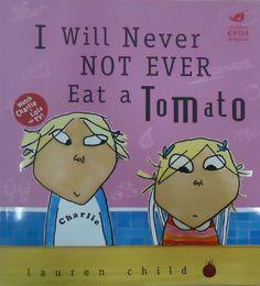 RZ100 Cuentos de boca: Nunca jamás me comeré un tomate, de Lauren Child