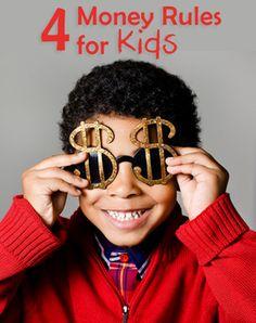 4 Money Rules For Kids  http://www.imom.com/parenting/tikes/parenting/training/kids-and-money-4-money-rules/