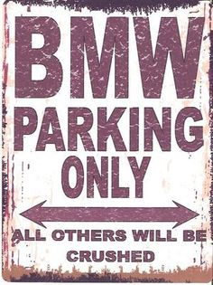 BMW Parking Sign Parking Signs BMW And Logos - Bmw parking only signs