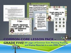 Owl Theme Grade Five Common Core Lesson Planning Pack    This lesson pack contains everything you will need to teach, track, and display the Common Core State Standards for Grade Five! With 201 pages!  $5.95  http://www.theorganizedclassroomblog.com/index.php/ocb-store/view_document/188-owl-theme-grade-five-common-core-lesson-planning-pack