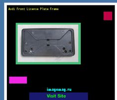 Audi front license plate frame 182422 - The Best Image Search