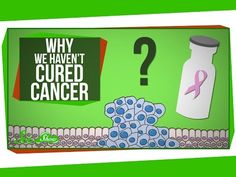 Why We Haven't Cured Cancer - YouTube
