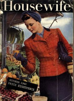 The October 1940 cover of Housewife magazine. #vintage #homemaker #1940s #fashion