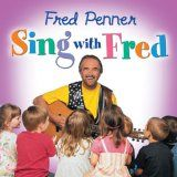 Sing with Fred, Fred Penner: #1 You Can Do It If You Try, #3 I Can Sing a Rainbow, #10 You Are My Sunshine