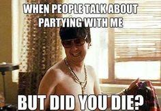 But did you die?