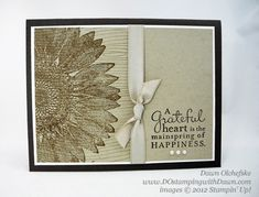 Sunflower & Woodgrain backgrounds and Pursuit of Happiness are featured on Dawn's quick & easy card. Video included.