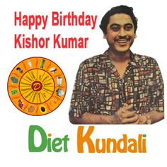 #Diet #Kundali #Wishes #Happy #Birthday to #Kishor #Kumar